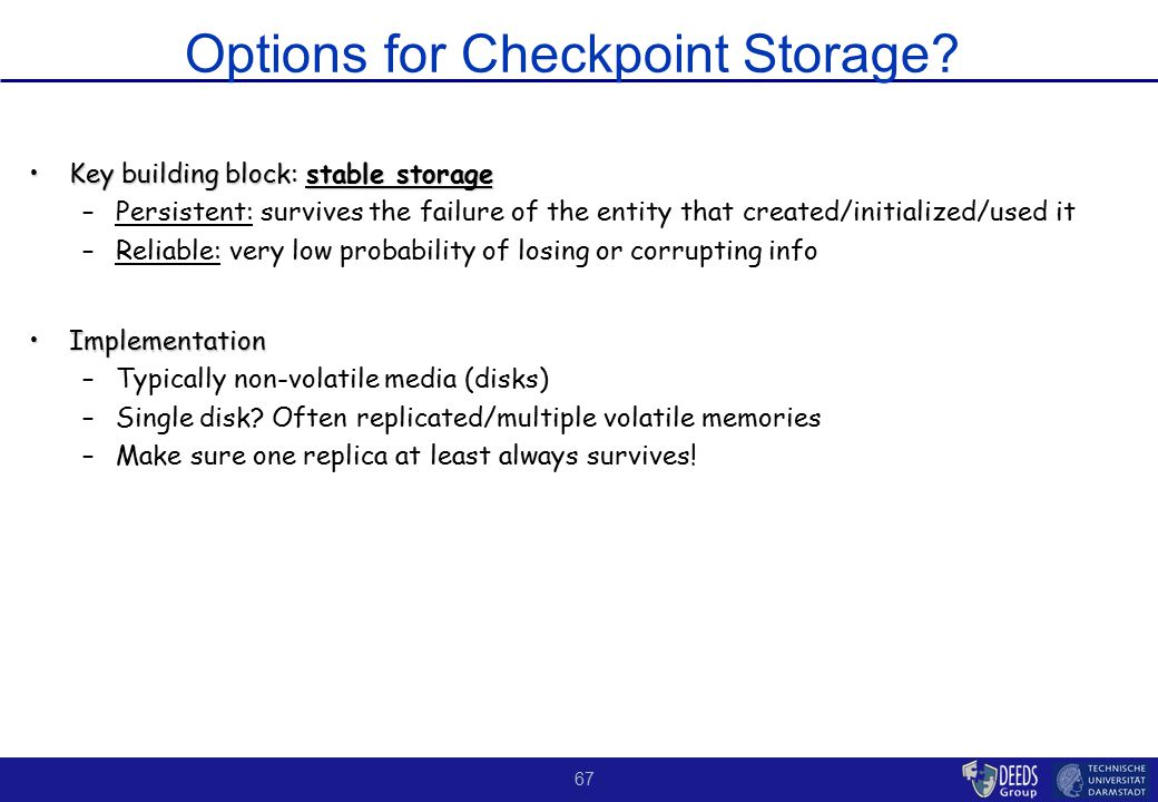 67 Options for Checkpoint Storage.