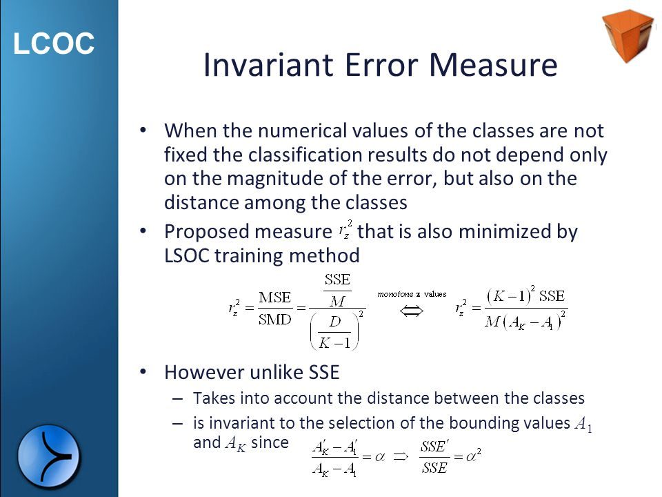 LCOC Invariant Error Measure When the numerical values of the classes are not fixed the classification results do not depend only on the magnitude of