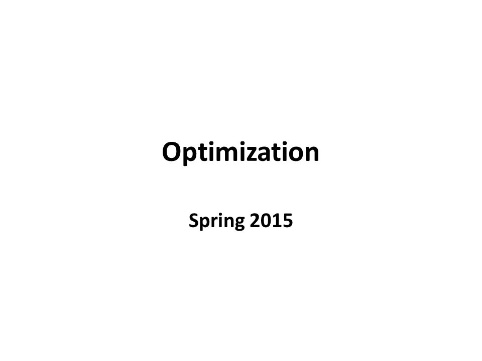 Optimization Spring 2015