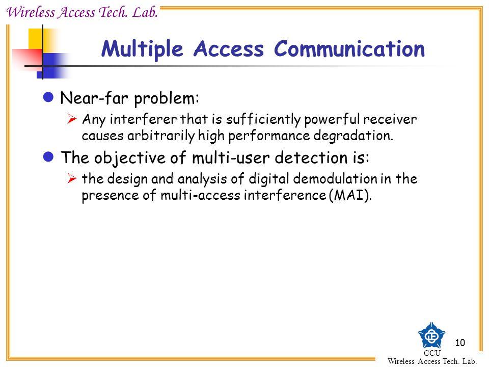 Wireless Access Tech. Lab. CCU Wireless Access Tech.