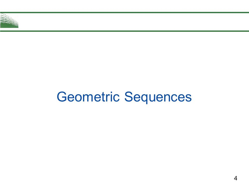 15 The Sum of a Finite Geometric Sequence When using the formula for the sum of a finite geometric sequence, be careful to check that the sum is of the form If the sum is not of this form, you must adjust the formula.