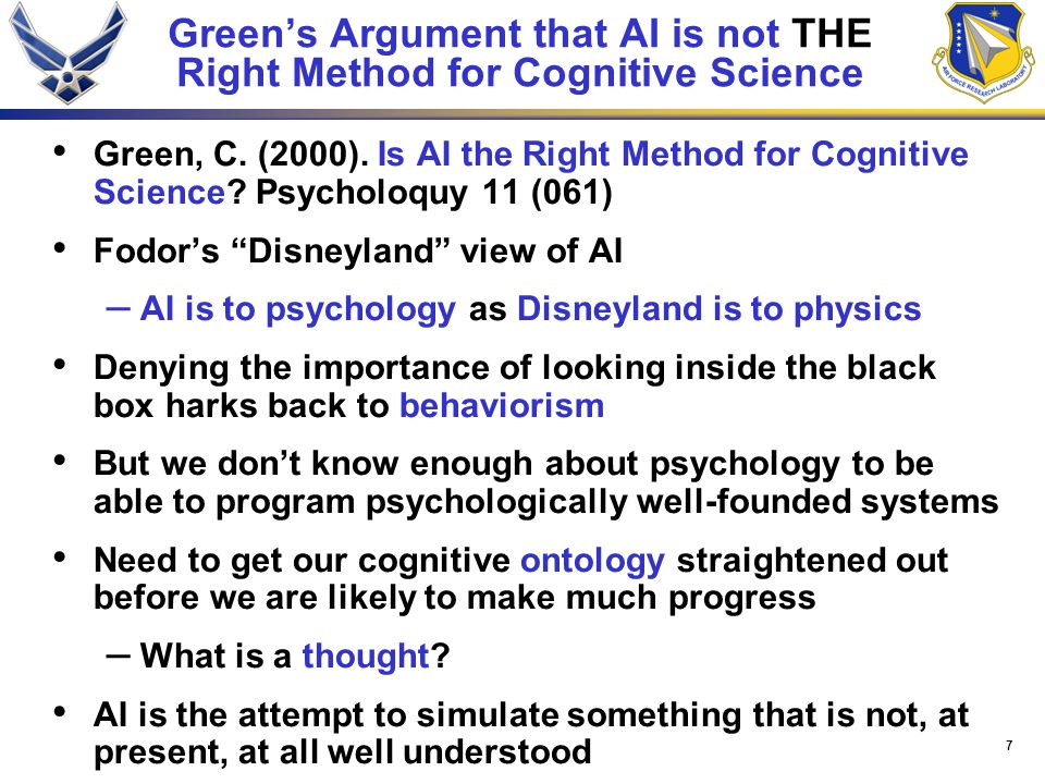 7 Green's Argument that AI is not THE Right Method for Cognitive Science Green, C.