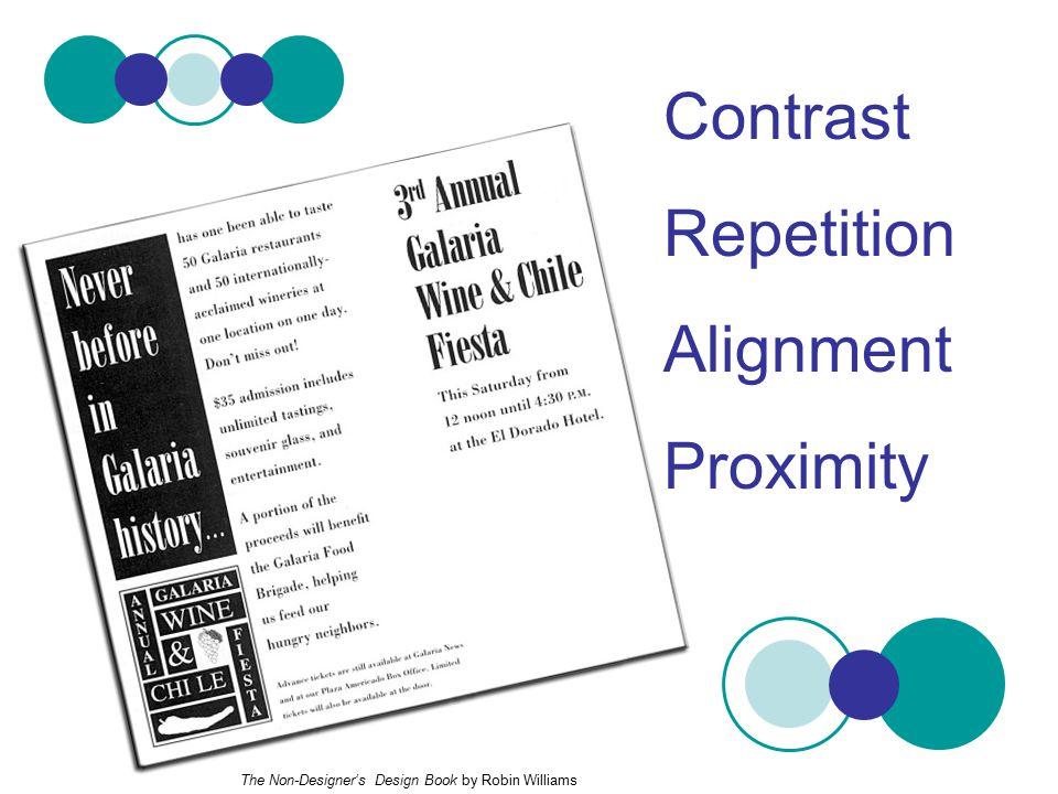 Contrast Repetition Alignment Proximity The Non-Designer's Design Book by Robin Williams