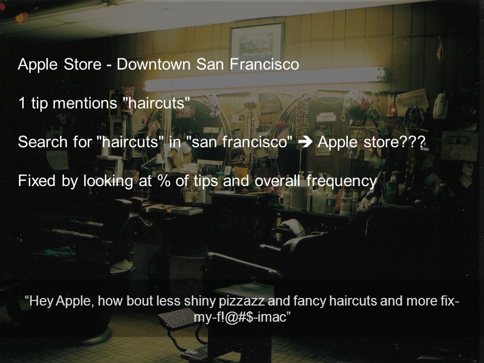 2013 Apple Store - Downtown San Francisco 1 tip mentions haircuts Search for haircuts in san francisco  Apple store .