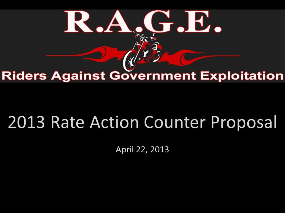 2013 Rate Action Counter Proposal April 22, 2013