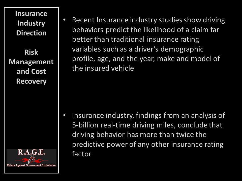 Recent Insurance industry studies show driving behaviors predict the likelihood of a claim far better than traditional insurance rating variables such