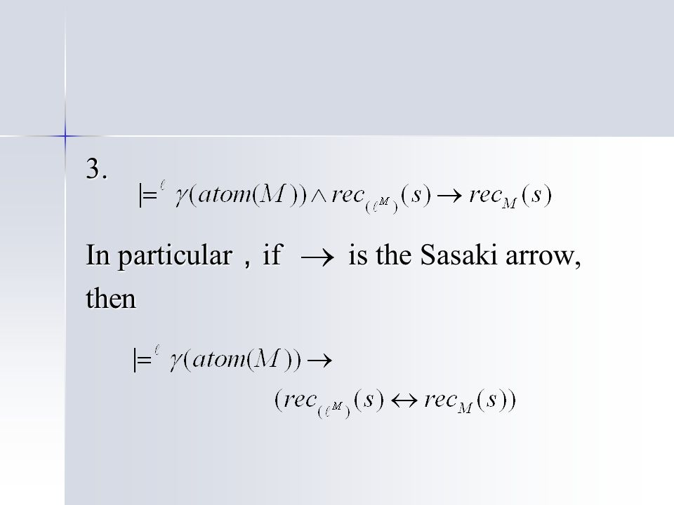 3. In particular , if is the Sasaki arrow, then