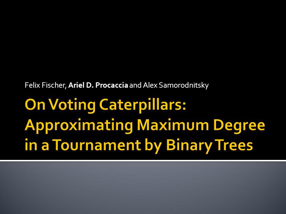 Felix Fischer, Ariel D. Procaccia and Alex Samorodnitsky