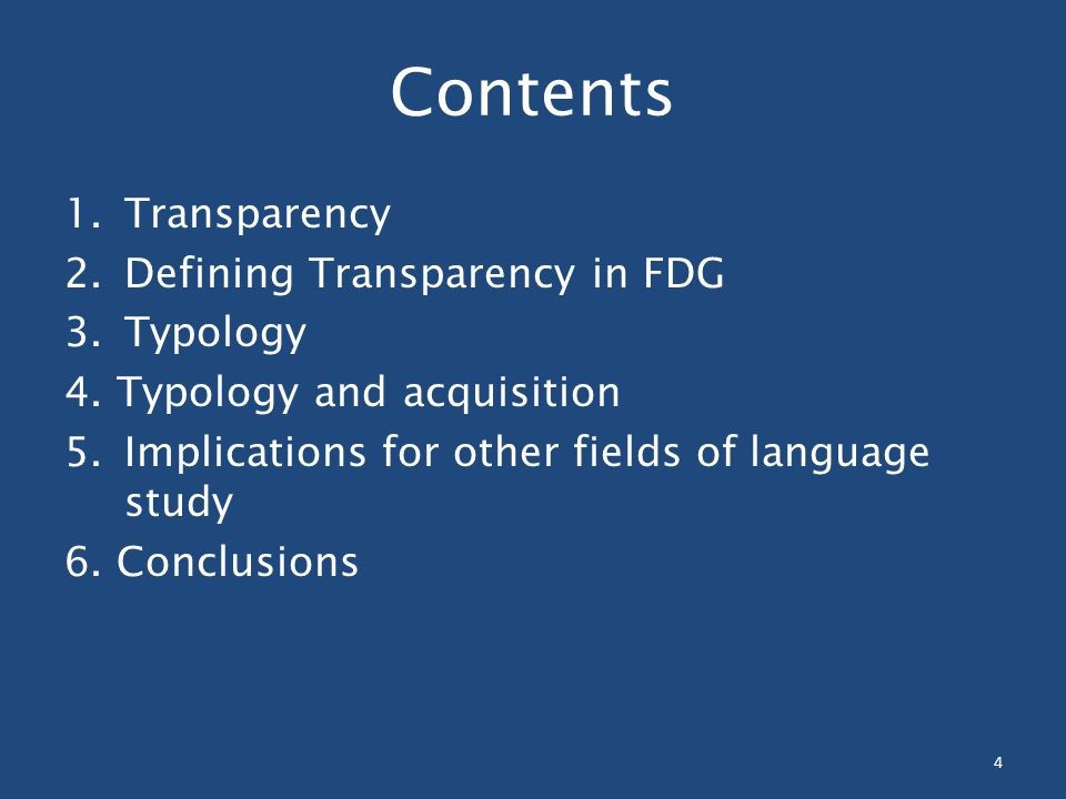Contents 1.Transparency 2. Defining Transparency in FDG 3.