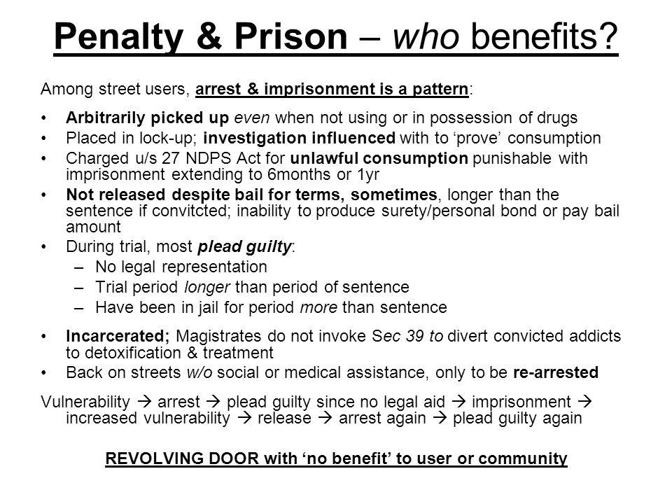 Penalty & Prison – who benefits.