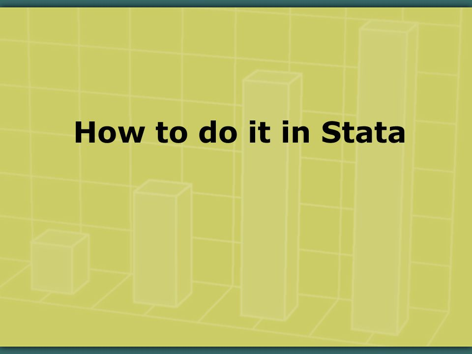 How to do it in Stata