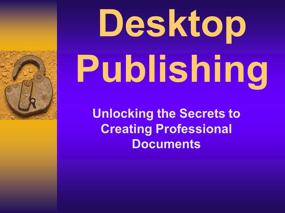 Desktop Publishing Unlocking the Secrets to Creating Professional Documents