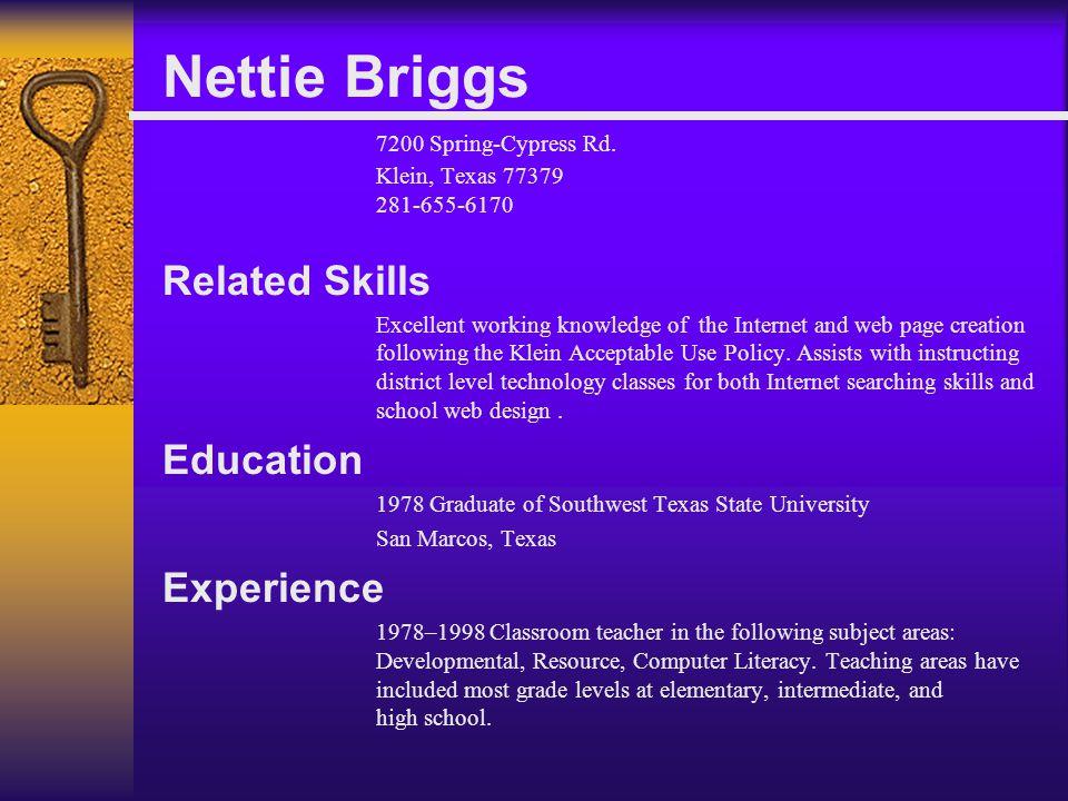 Nettie Briggs 7200 Spring-Cypress Rd.