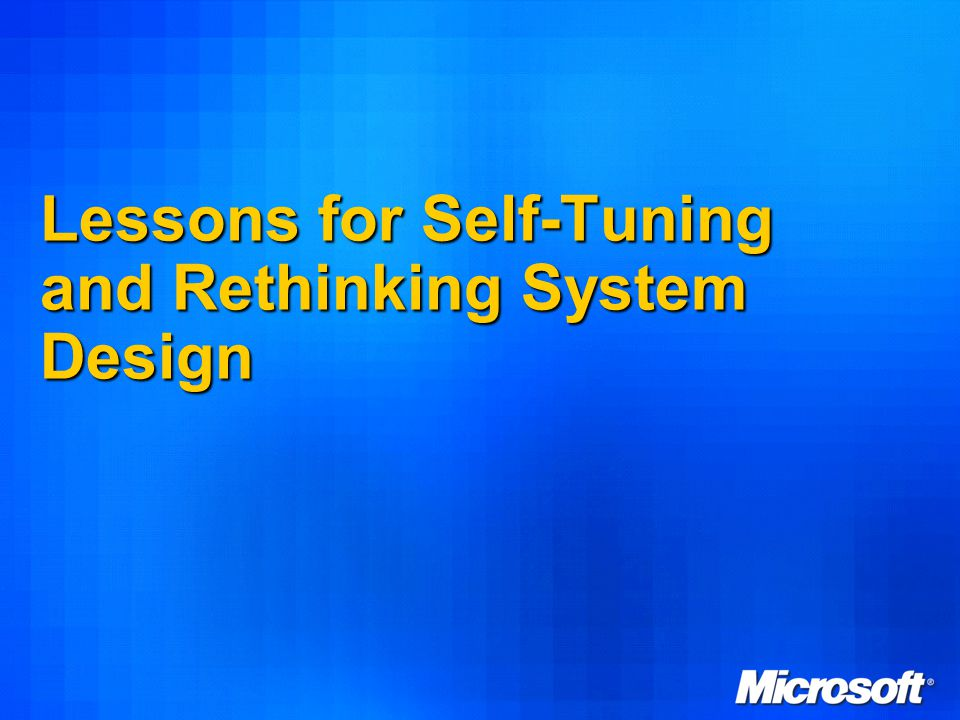 61 Lessons for Self-Tuning and Rethinking System Design