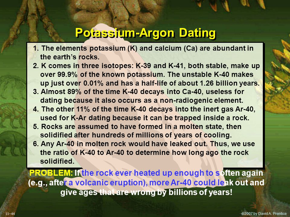  2007 by David A. Prentice Potassium-Argon Dating 1.