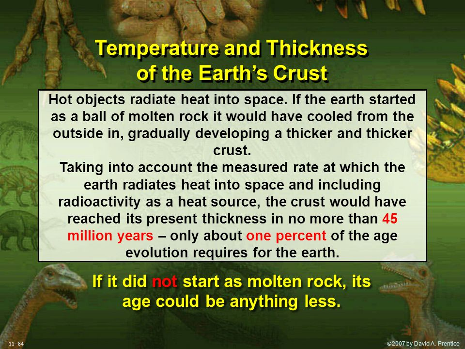  2007 by David A. Prentice  Temperature and Thickness of the Earth's Crust Temperature and Thickness of the Earth's Crust Hot objects radiate h