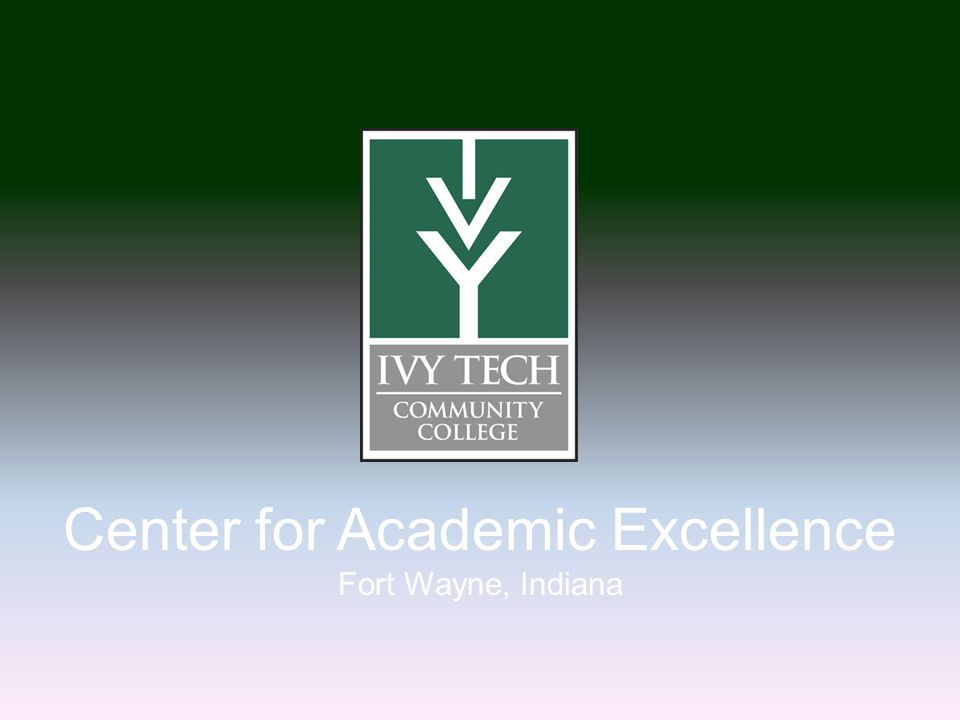 Center for Academic Excellence Fort Wayne, Indiana