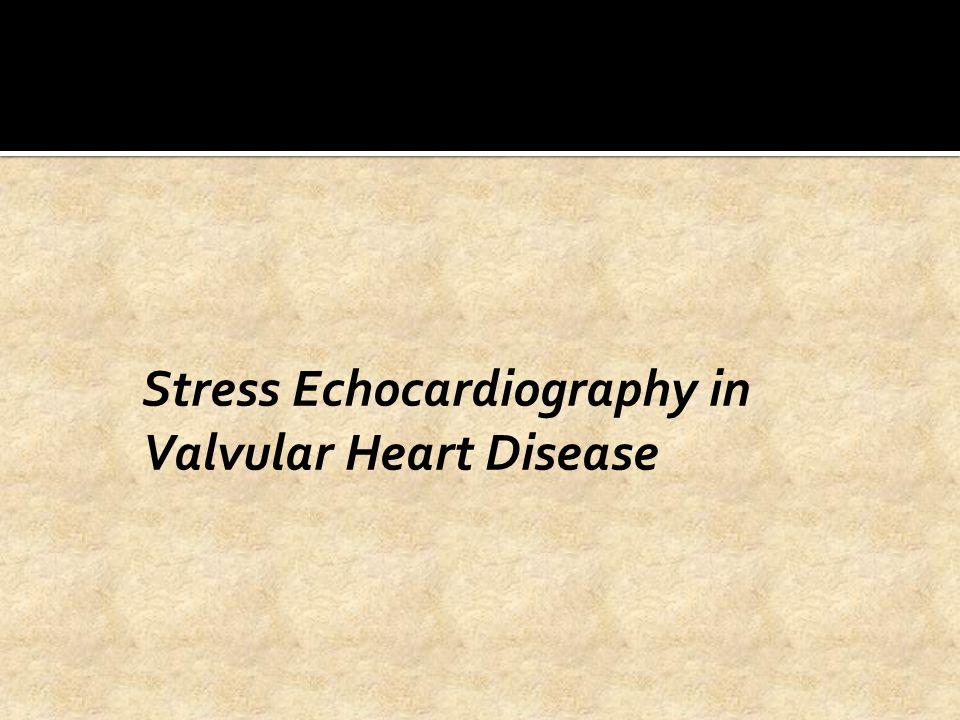Stress Echocardiography in Valvular Heart Disease