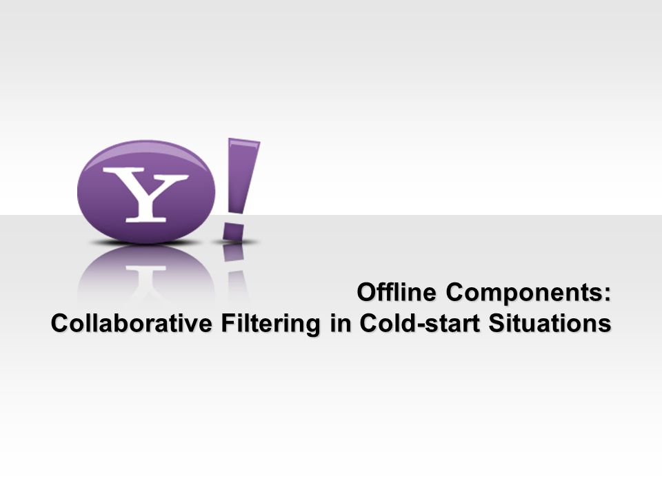 Offline Components: Collaborative Filtering in Cold-start Situations