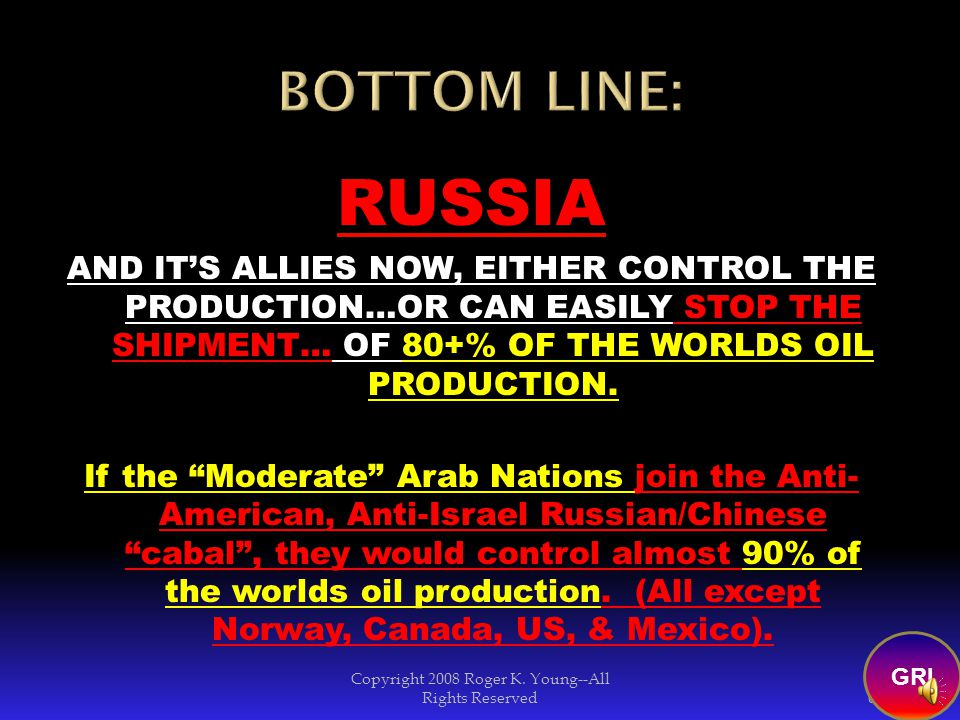 In fact, within a couple of hours, Russian and it's allies could cut off 80+% of oil supplies to the world, while still having plenty for themselves.