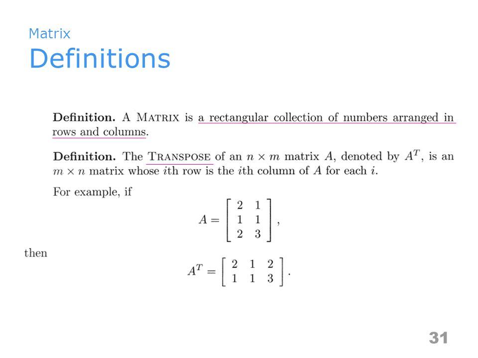 Matrix Definitions 31