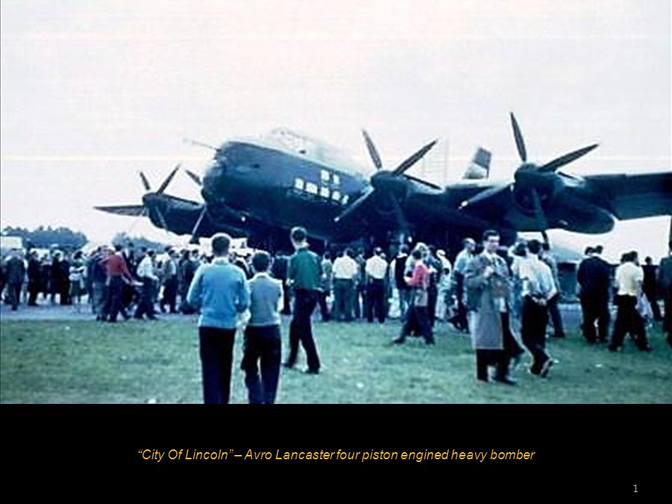 City Of Lincoln – Avro Lancaster four piston engined heavy bomber 1