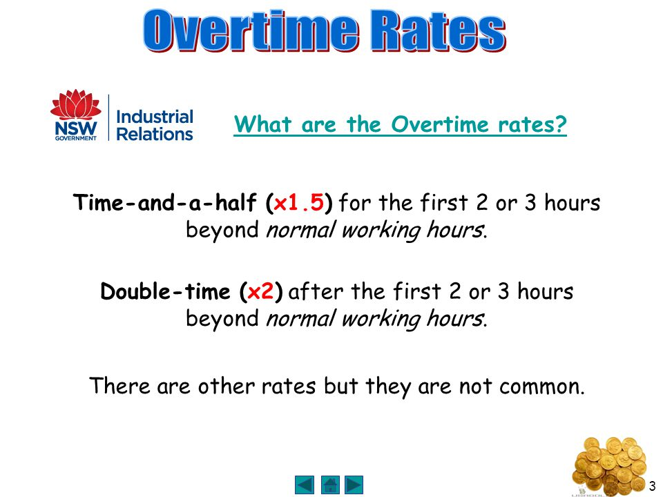 3 What are the Overtime rates.