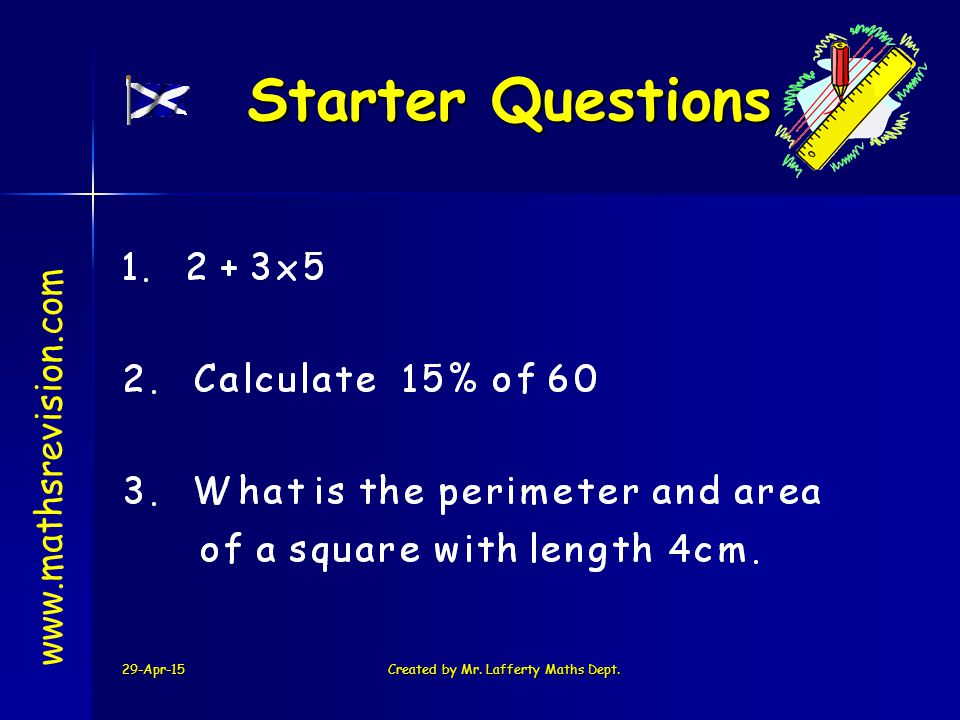 29-Apr-15Created by Mr. Lafferty Maths Dept.