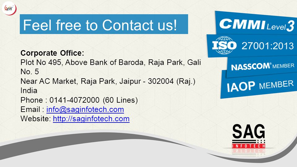 Feel free to Contact us.Corporate Office: Plot No 495, Above Bank of Baroda, Raja Park, Gali No.