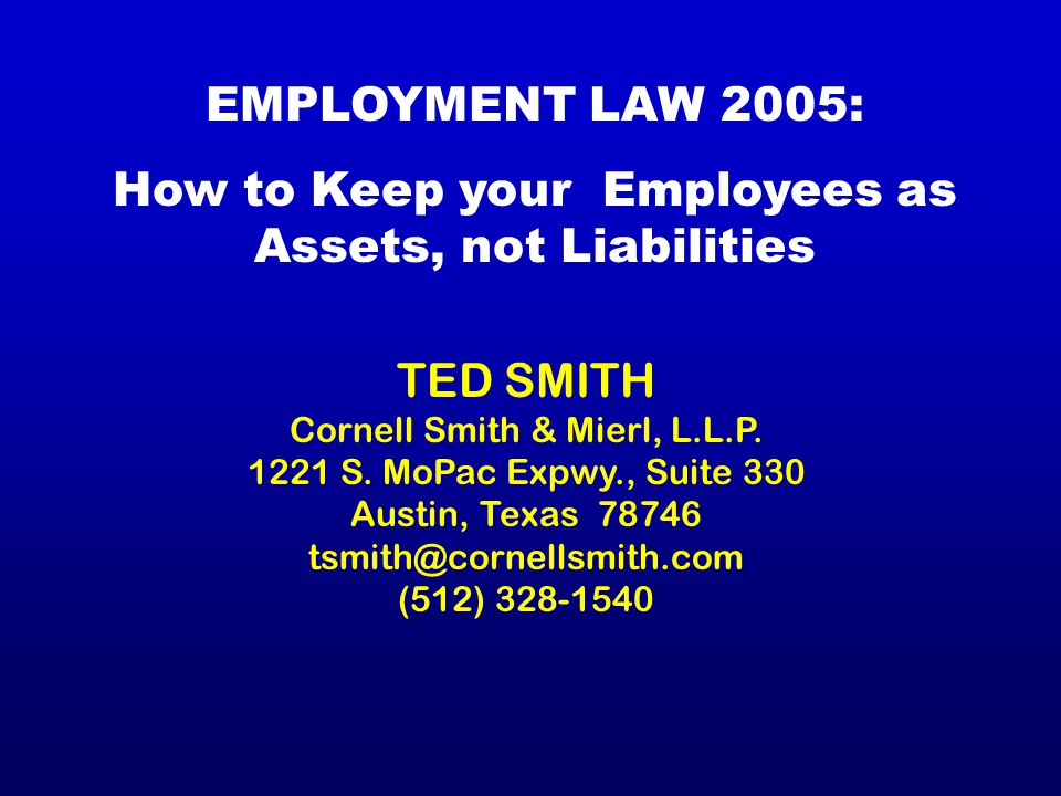 TED SMITH Cornell Smith & Mierl, L.L.P. 1221 S.