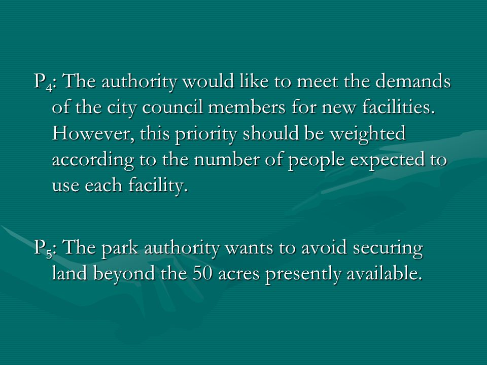P 4 : The authority would like to meet the demands of the city council members for new facilities.