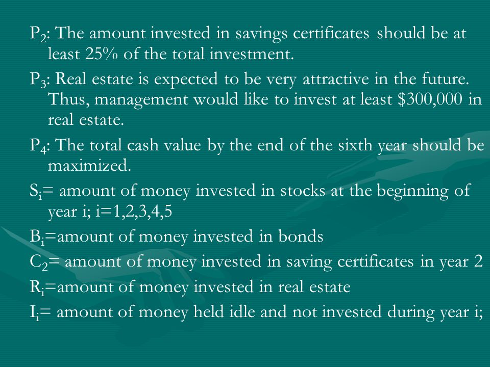P 2 : The amount invested in savings certificates should be at least 25% of the total investment.