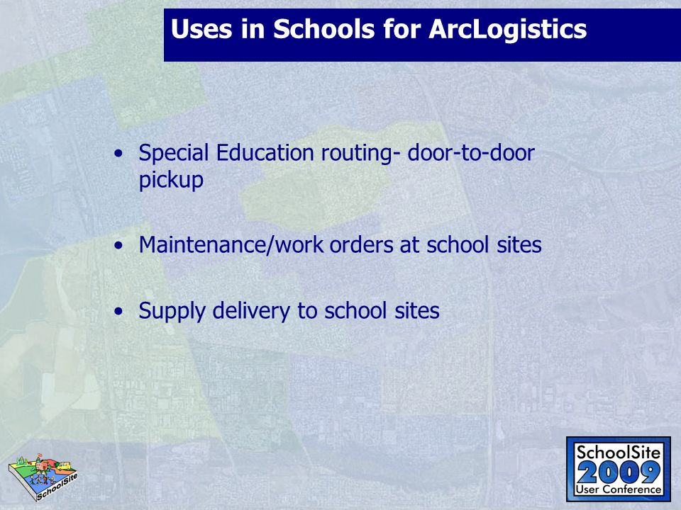 Key features of ArcLogistics I Multiple vehicle assignment using complex business rules Minimize travel distance, time and costs Easy to use interface Determine which vehicle should serve a student or school location and in what sequence Accommodate time windows Optimize resources by accounting for vehicle attributes (capacity, restrictions, driver specialties, special equipment) Builds routes based on network drive times, distances, turn restrictions, not straight-line distances