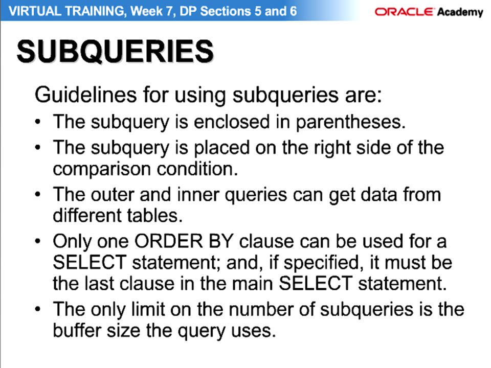 Subquary can retrieve data from more than one table