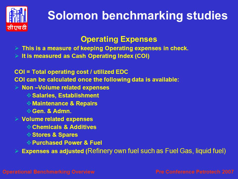 Solomon benchmarking studies Operating Expenses  This is a measure of keeping Operating expenses in check.