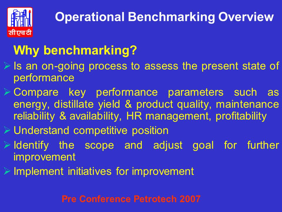 Operational Benchmarking Overview Why benchmarking.