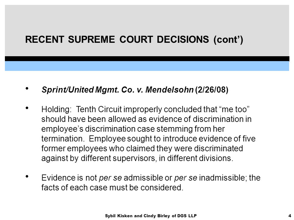 4Sybil Kisken and Cindy Birley of DGS LLP RECENT SUPREME COURT DECISIONS (cont')  Sprint/United Mgmt. Co. v. Mendelsohn (2/26/08)  Holding: Tenth Ci