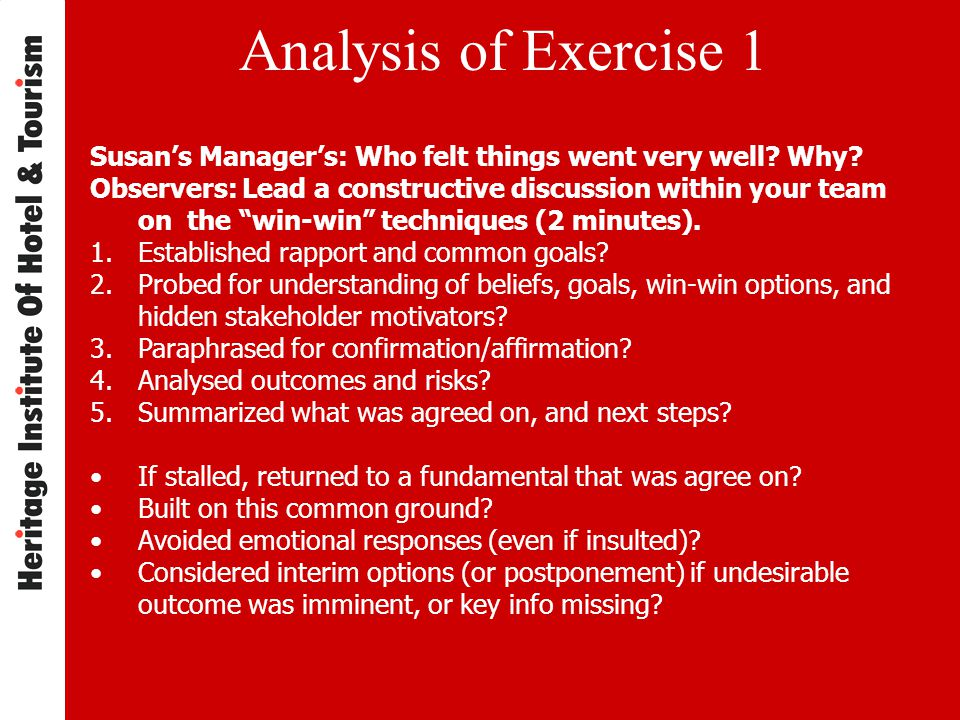 Analysis of Exercise 1 Susan's Manager's: Who felt things went very well.