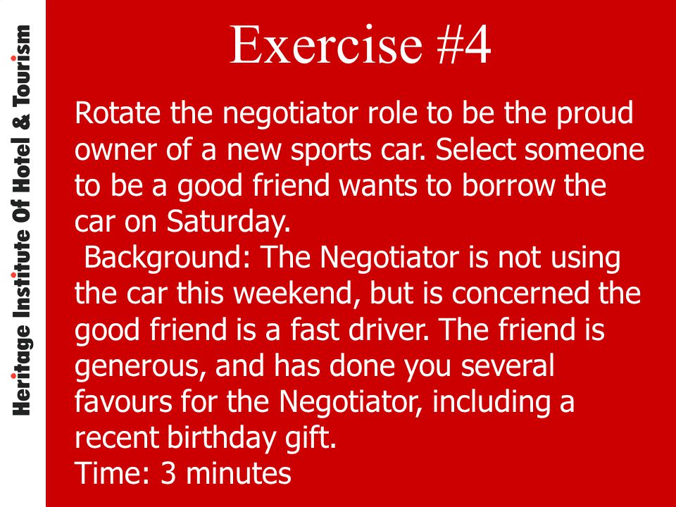 Exercise #4 Rotate the negotiator role to be the proud owner of a new sports car.