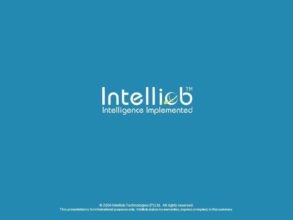 © 2004 Intelliob Technologies (P) Ltd.. All rights reserved.