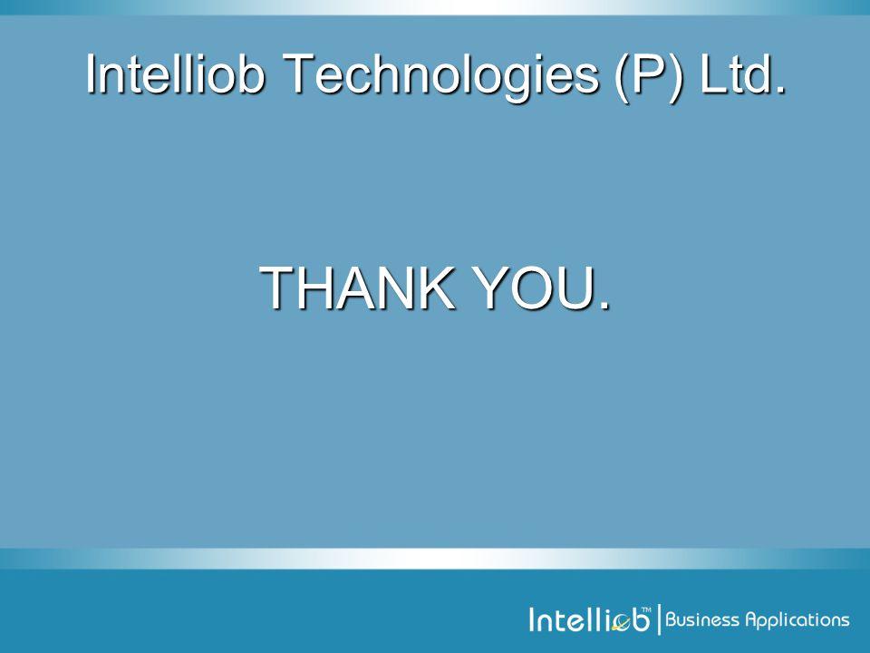 THANK YOU. Intelliob Technologies (P) Ltd.