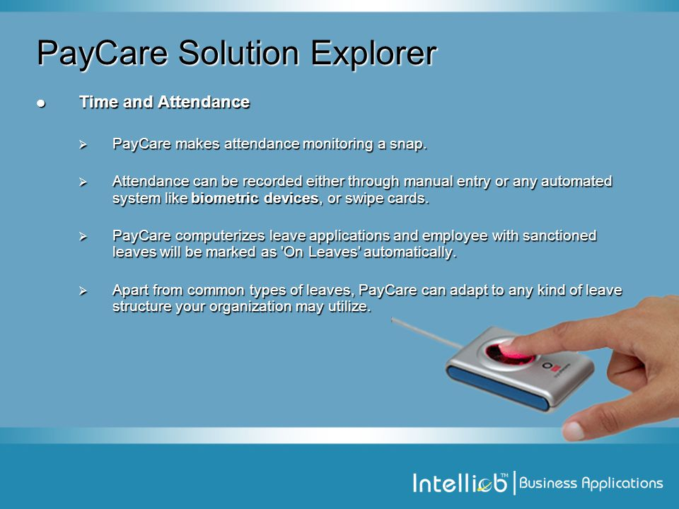 PayCare Solution Explorer Time and Attendance Time and Attendance  PayCare makes attendance monitoring a snap.