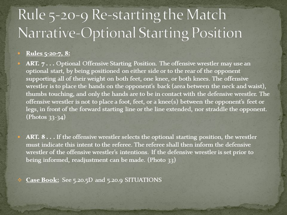 Rules 5-20-7, 8: ART. 7... Optional Offensive Starting Position.