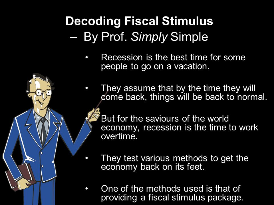 Decoding Fiscal Stimulus – By Prof.