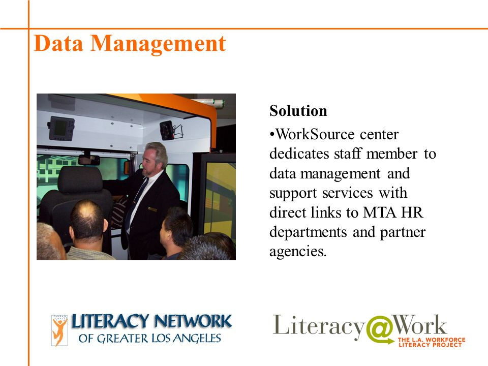 Patti Patti Data Management Solution WorkSource center dedicates staff member to data management and support services with direct links to MTA HR depa