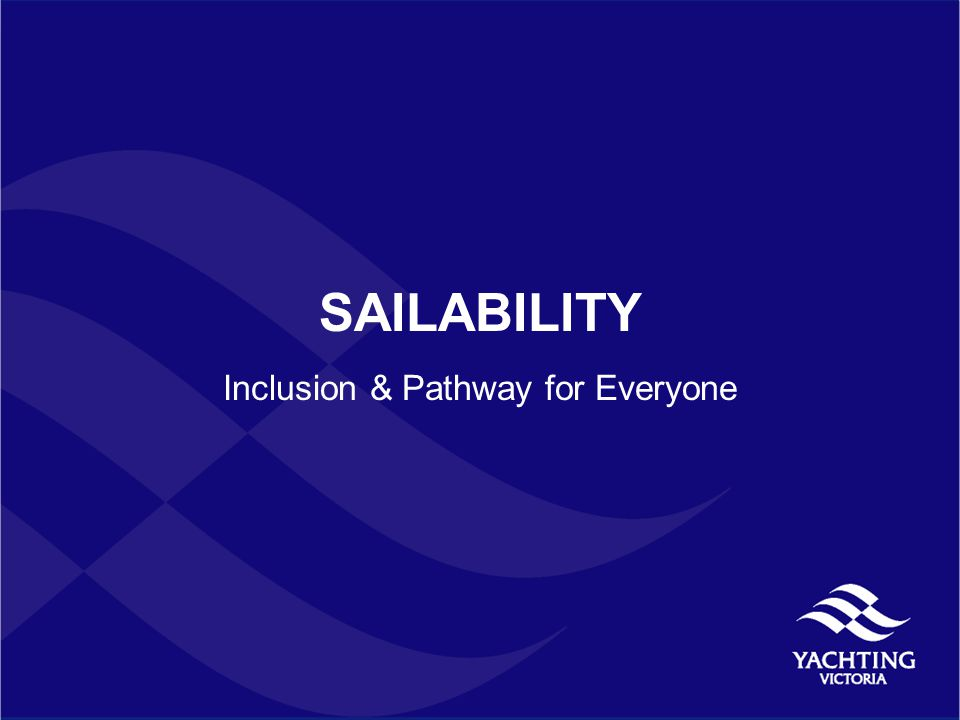 SAILABILITY Inclusion & Pathway for Everyone