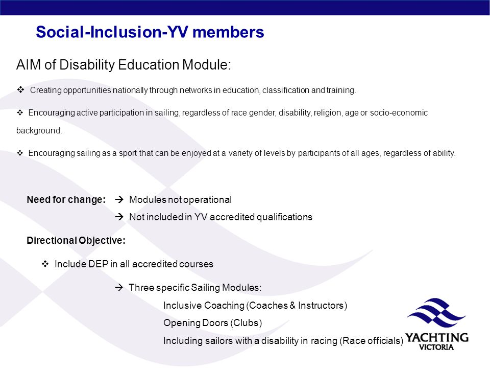 Social-Inclusion-YV members AIM of Disability Education Module:  Creating opportunities nationally through networks in education, classification and training.