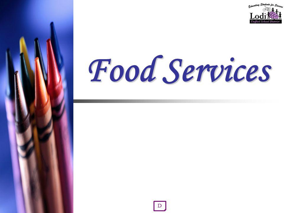 Food Services D