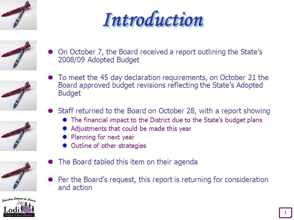 Processes Already in Place 2  The State requires the District to report on its current financial condition and project out two additional years  Two Interim reports reflecting activity as of October 31 and January 31 are provided to the Board for approval  An Unaudited Actual financial report is prepared each year for Board approval  Board approves the District's adopted budget each year  The District's financial reports are reviewed by an independent audit firm each year  Budget adjustments are presented to the Board for approval at each regularly scheduled meeting, as needed Dec./Mar.