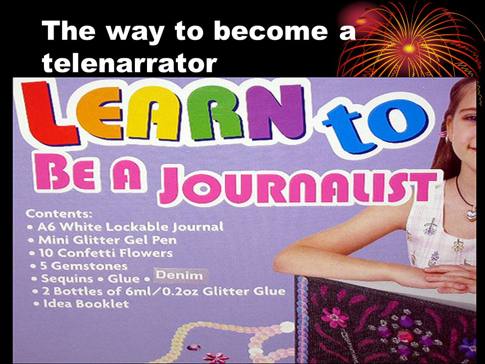 The way to become a telenarrator